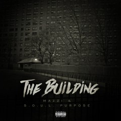 The Building - Mazzi, S.O.U.L. Purpose
