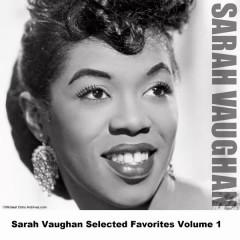 Sarah Vaughan Selected Favorites Volume 1