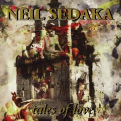 Tales of Love - Neil Sedaka