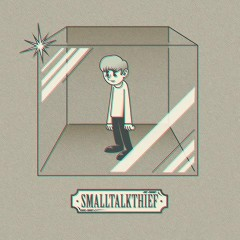 SMALLTALKTHIEF (EP)
