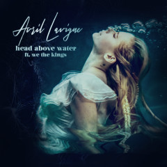 Head Above Water (feat. We The Kings) - Avril Lavigne, We The Kings