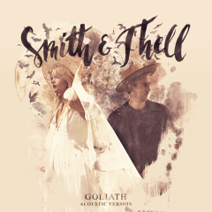 Goliath (Acoustic) - Smith & Thell