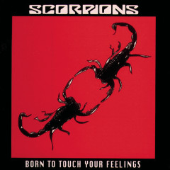 Born To Touch Your Feeling - Scorpions