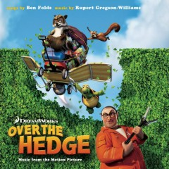 Over the Hedge-Music from the Motion Picture - Ben Folds, Rupert Gregson-Williams
