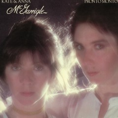 Pronto Monto (Remastered) - Kate & Anna McGarrigle