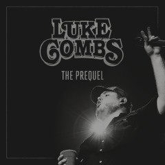 The Prequel - EP - Luke Combs
