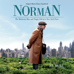 Norman: The Moderate Rise And Tragic Fall Of A New York Fixer (Original Motion Picture Soundtrack) - Jun Miyake
