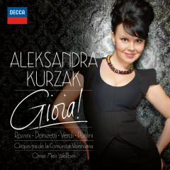 Gioia! - Aleksandra Kurzak, Orchestra de la Comunitat Valenciana, Omer Meir Wellber