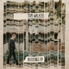 Blessings - EP - Tom Walker