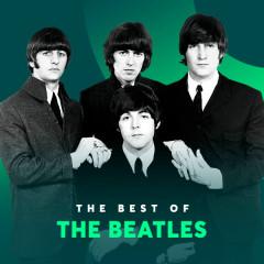 Những Bài Hát Hay Nhất Của The Beatles - The Beatles