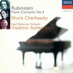 Rubinstein: Piano Concerto No. 4 etc - Shura Cherkassky, Royal Philharmonic Orchestra, Vladimir Ashkenazy
