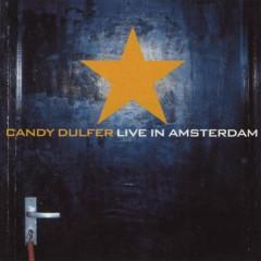 Candy Dulfer Live In Amsterdam - Candy Dulfer
