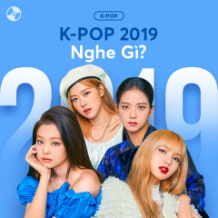 K-POP 2019 Nghe Gì? - Various Artists