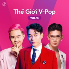 Thế Giới V-Pop Vol.15 - Trúc Nhân, Đào Bá Lộc, Thanh Duy