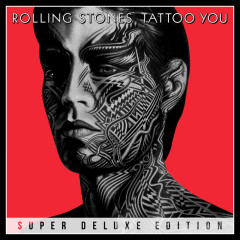 Tattoo You (Super Deluxe) - The Rolling Stones