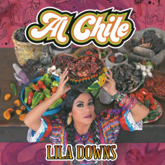 Al Chile - Lila Downs