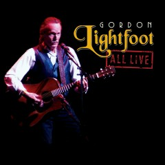 All Live - Gordon Lightfoot