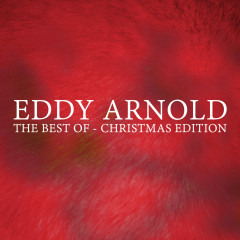 Eddy Arnold - The Best Of - Christmas Edition - Eddy Arnold