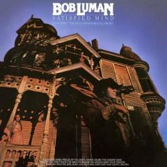 Satisfied Mind - Bob Luman