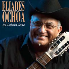 Mi guitarra canta (Remasterizado) - Eliades Ochoa