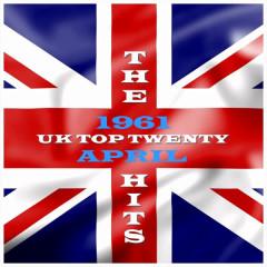 UK - Top 20 - April 1961 - Various Artists