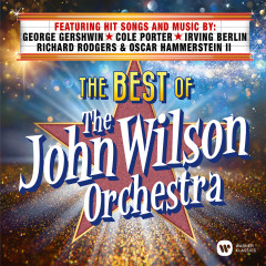 The Best of The John Wilson Orchestra - The John Wilson Orchestra, John Wilson