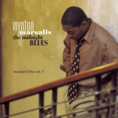 The Midnight Blues   Standard Time Vol. 5 - Wynton Marsalis