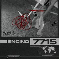 Encino: Part 1 - 7715