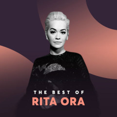 Những Bài Hát Hay Nhất Của Rita Ora