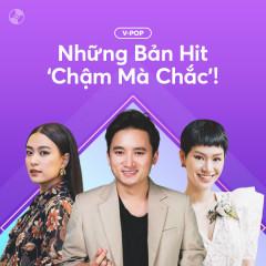 Những Bản Hit 'Chậm Mà Chắc'! - Various Artists