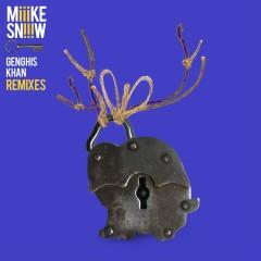 Genghis Khan (Remixes) - Miike Snow