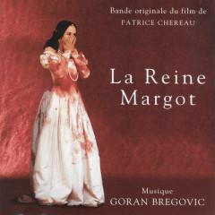 La Reigne Margot - Goran Bregović
