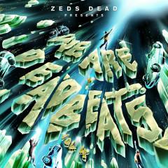 We Are Deadbeats (Vol. 4) - Zeds Dead