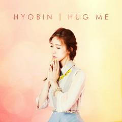 안아줘요 - Hyobin, HEIZE