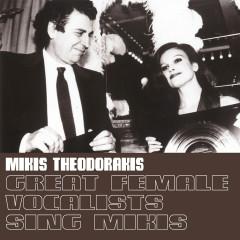 Great Female Vocalists Sing Mikis - Mikis Theodorakis