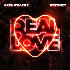 Real Love - Architrackz, Dystinct