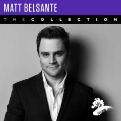 Matt Belsante: The Collection - Matt Belsante