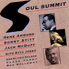 Soul Summit - Gene Ammons, Sonny Stitt, Jack McDuff, Etta Jones