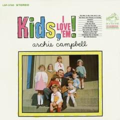 Kids, I Love 'Em!