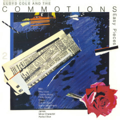 Easy Pieces (Remastered) - Lloyd Cole and the Commotions