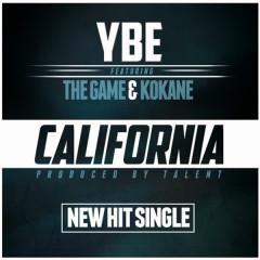 California (feat. The Game & Kokane) - The Game, KoKane, YBE