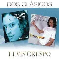 Dos Clásicos - Elvis Crespo