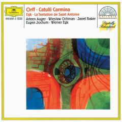 Orff: Catulli Carmina / Egk: La Tentation de Saint Antoine - Chor der Deutschen Oper Berlin, Eugen Jochum