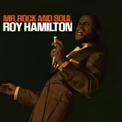 Mr. Rock & Soul - Roy Hamilton