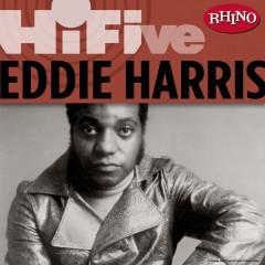 Rhino Hi-Five: Eddie Harris - Eddie Harris