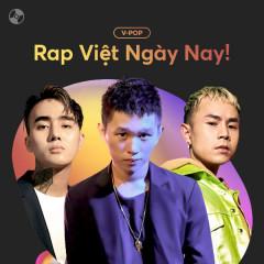 Nhạc Rap Việt Ngày Nay!