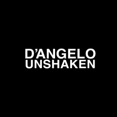 Unshaken - D'Angelo
