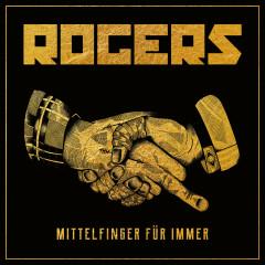 Mittelfinger für immer (Bonus Track Version) - Rogers
