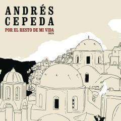 Por El Resto De Mi Vida (Versíon Salsa) - Andrés Cepeda