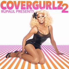 RuPaul Presents CoverGurlz2 - RuPaul